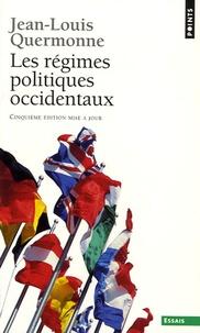 Jean-Louis Quermonne - Les régimes politiques occidentaux.