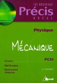 Physique MécaniquePCSI. Cours, méthodes, exercices résolus - Jean-Louis Queyrel |