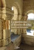 Jean-Louis Rabusseau - Le patrimoine d'Avon-les-Roches.