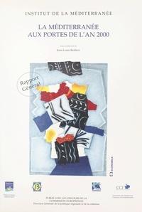 Jean-Louis Reiffers et  Collectif - La Méditerranée aux portes de l'an 2000.