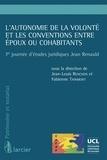 Jean-Louis Renchon et Fabienne Tainmont - L'autonomie de la volonté et les conventions entre époux ou cohabitants - 7e journée d'études juridiques Jean Renauld.