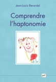 Jean-Louis Revardel - Comprendre l'haptonomie.
