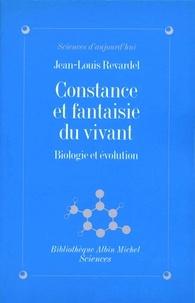 Jean-Louis Revardel - Constance et fantaisie du vivant.