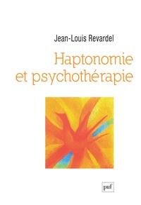 Jean-Louis Revardel - Haptonomie et psychothérapie.