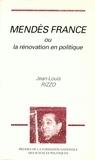 Jean-Louis Rizzo - Mendès France ou La rénovation en politique.