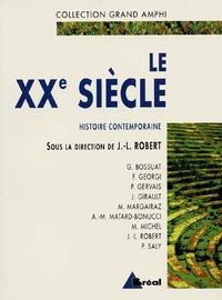 Jean-Louis Robert et Marc Michel - Histoire contemporaine - Tome 2, Le XXe siècle.
