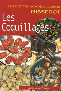 Jean-Louis Robert - Les coquillages.