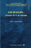 Jean-Louis Robert - Les Halles : images d'un quartier.