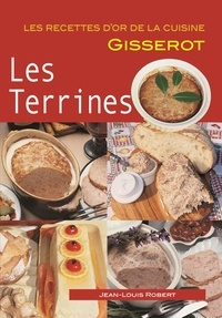 Jean-Louis Robert - Les terrines.