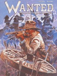 Jean-Louis Rocca et Thierry Girod - Wanted Tome 2 : Le canyon de la muerte.