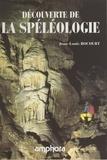 Jean-Louis Rocourt et Jean-Jacques Gauthier - Découverte de la spéléologie.