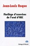 Jean-Louis Roque - Florilège d'exercices de l'oral HEC.