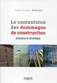 Le contentieux des dommages de construction - Analyse et stratégie.pdf