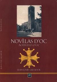 Jean-Louis Salvador - Nouvelles d'Oc - Edition bilingue français-occitan.