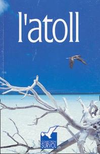 Jean-Louis Saquet - L'atoll.