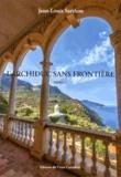 Jean-Louis Sarthou - L'archiduc sans frontière.