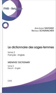 Le dictionnaire des sages-femmes - Tome 2, Français-anglais.pdf