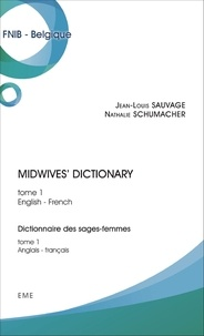 Midwives Dictionary - Tome 1, English-French.pdf