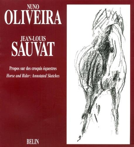 Jean-Louis Sauvat et Nuno Oliveira - .
