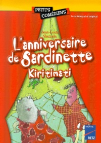 Ucareoutplacement.be L'anniversaire de Sardinette. suivi de Kiritimati Image