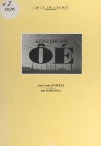 Jean-Louis Schefer et Régis Durand - Kenzaburô Ôé.