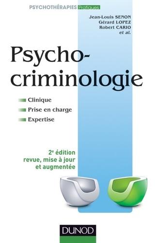 Psychocriminologie - Jean-Louis Senon, Gérard Lopez, Robert Cario - Format PDF - 9782100580828 - 34,99 €