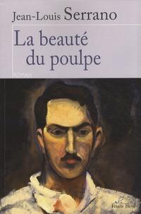 Jean-Louis Serrano - La beauté du poulpe.