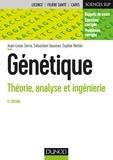 Jean-Louis Serre et Sébastien Gaumer - Génétique - Théorie, analyse et ingénierie.
