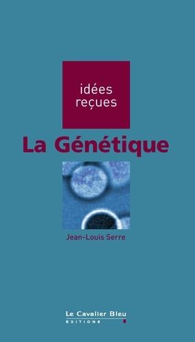 La Génétique. idées reçues sur la génétique