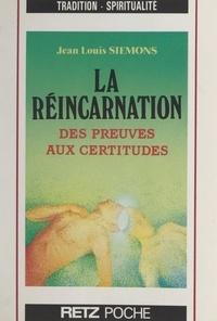 Jean-Louis Siémons - La réincarnation.
