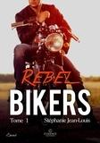 Jean-Louis Stéphanie - Rebel Bikers.