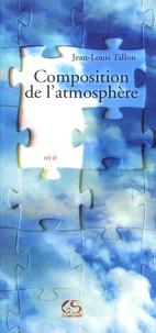Jean-Louis Tallon - Composition de l'atmosphère.