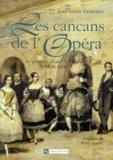 Jean-Louis Tamvaco - Les cancans de l'Opéra Coffret 2 volumes.