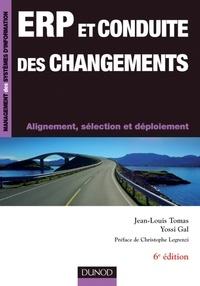 Jean-Louis Tomas et Yossi Gal - ERP et conduite des changements - 6e éd. - Alignement, sélection et déploiement.