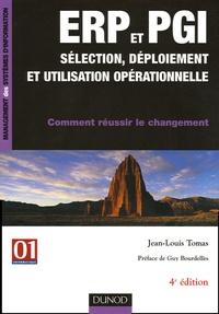 Jean-Louis Tomas - ERP et PGI - Sélection, déploiement et utilisation opérationnelle.