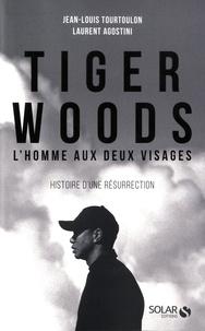 Tiger Woods, l'homme aux deux visages - Jean-Louis Tourtoulon pdf epub