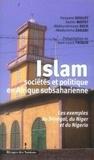 Jean-Louis Triaud - Islam, sociétés et politique en Afrique subsaharienne - Les exemples du Sénégal, du Niger et du Nigeria.
