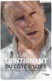Jean-Louis Trintignant - Du côté d'Uzès.