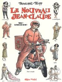 Jean-Louis Tripp et  Tronchet - Le nouveau Jean-Claude - Tome 1 : La force est en lui !.