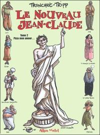 Jean-Louis Tripp et  Tronchet - Le nouveau Jean-Claude - Tome 2 : Pizza mon amour....