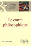 Jean-Louis Tritter - Le conte philosophique.