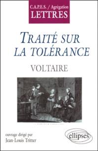 """Jean-Louis Tritter - """"Traité sur la tolérance"""", Voltaire."""