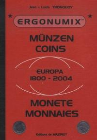 Jean-Louis Tronquoy - Ergonumix : münzen coins - Europa 1800-2004.