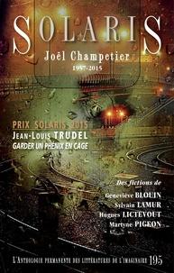 Jean-Louis Trudel et Martyne Pigeon - Solaris 195.