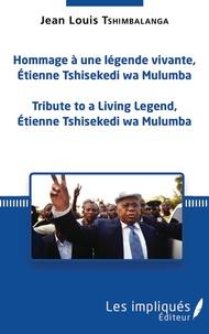 Histoiresdenlire.be Hommage à une légende vivante, Étienne Tshisekedi wa Mulumba - Tribute to a Living Legend, Etienne Tshisekedi wa Mulumba Image
