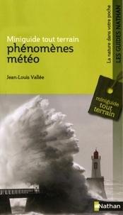 Jean-Louis Vallée - Phénomènes météo.
