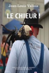 Jean-Louis Vallois - Le chieur !.