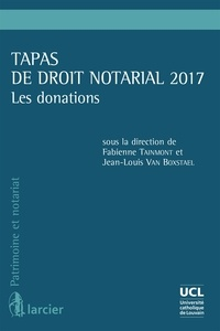 Jean-Louis Van Boxstael et Fabienne Tainmont - Tapas de droit notarial - Les donations.