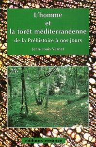 Corridashivernales.be L'homme et la forêt méditerranéenne de la Préhistoire à nos jours Image
