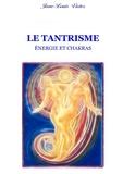 Jean-Louis Victor - Le Tantrisme.